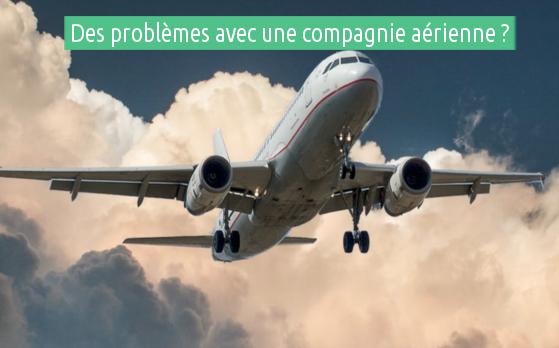 porter plainte contre une compagnie aérienne