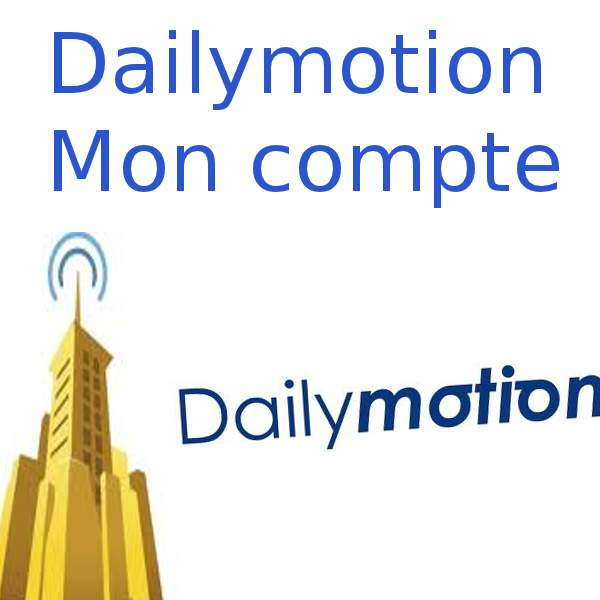 Dailymotion mon compte