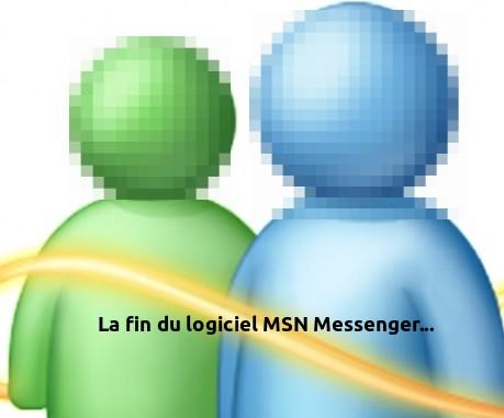 MSN c'est fini !