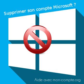 Supprimer mon compte Microsoft