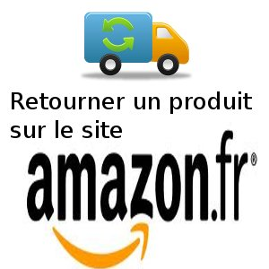 retour commande amazon renvoyer un produit et se faire rembourser. Black Bedroom Furniture Sets. Home Design Ideas